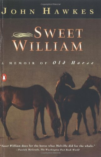 Image for Sweet William: A Memoir of Old Horse