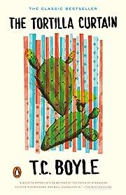 The Tortilla Curtain por T. Coraghessan…