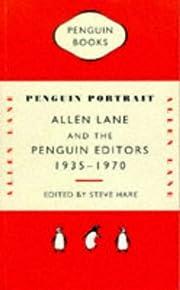 Penguin Portrait: Allen Lane and the Penguin…