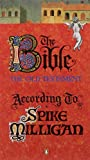 The Bible : The Old Testament According To Spike Milligan : - Spike Milligan