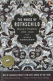 The House of Rothschild: Volume 1:…