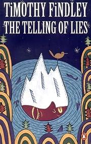 Telling Of Lies av Timothy Findley