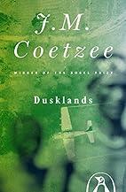 Dusklands by J.M. Coetzee
