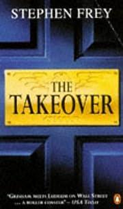 The Takeover av Stephen Frey