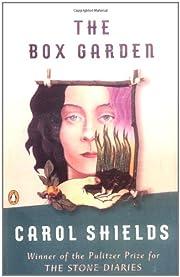 The Box Garden – tekijä: Carol Shields