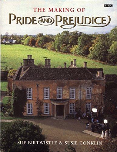 The Making of Pride and Prejudice (BBC), Conklin, Susie; Birtwistle, Sue