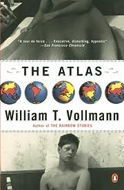 The Atlas – tekijä: William T. Vollmann