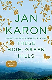These High, Green Hills (The Mitford Years,…