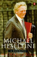 Michael Heseltine di Michael Crick