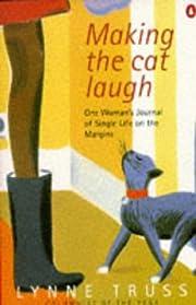 Making the Cat Laugh av Lynne Truss