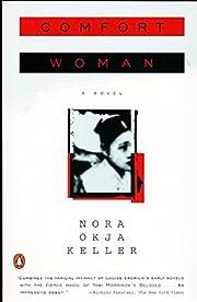 Comfort Woman de Nora Okja Keller