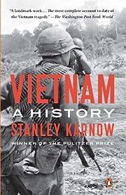 Vietnam: A History af Stanley Karnow
