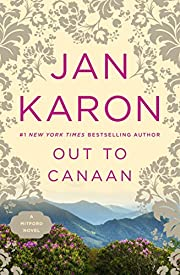 Out to Canaan (Book 4 of the Mitford Years)…