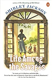 Life Among the Savages de Shirley Jackson