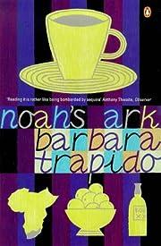 Noah's Ark von Barbara Trapido