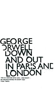 Down and Out in Paris and London de George…