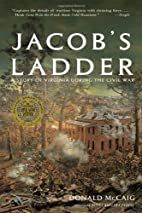 Jacob's Ladder: A Story of Virginia During…