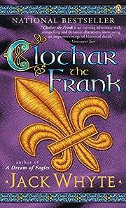 Clothar the Frank (The Camulod Chronicles,…