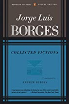 Borges: Collected Fictions by Jorge Luis…