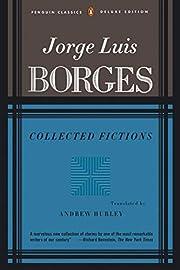 Collected Fictions af Jorge Luis Borges
