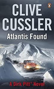 Atlantis Found (A Dirk Pitt Novel) af Clive…