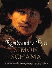 Rembrandt's Eyes av Simon Schama