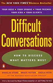 Difficult Conversations: How to Discuss What…