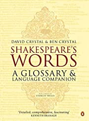 Shakespeare's Words: A Glossary and…