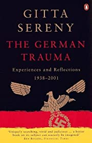 German Trauma: Experiences And Reflections…