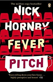 Fever Pitch por Nick Hornby