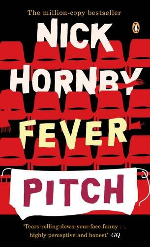 Fever Pitch written by Nick Hornby
