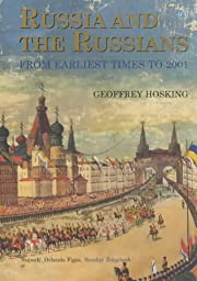 Russia and the Russians: From Earliest Times…