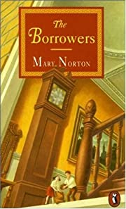 The Borrowers (Puffin Books) by Mary Norton