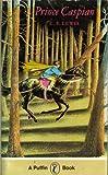 Prince Caspian (Puffin Books) de C. S. Lewis