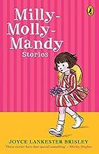 Milly-Molly-Mandy Stories by Joyce Lankester…