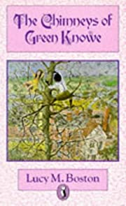 The Chimneys of Green Knowe (Puffin Books)…