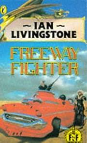 Freeway Fighter – tekijä: Ian Livingstone