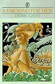 A Fair Wind for Troy (Greek Myths) af Doris…