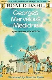 George's Marvelous Medicine av Roald Dahl