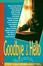 Goodbye and Hello by Clodagh Corcoran
