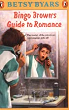 Bingo Brown's Guide to Romance by Betsy…