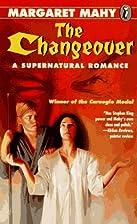 Changeover: A Supernatural Romance (Point)…