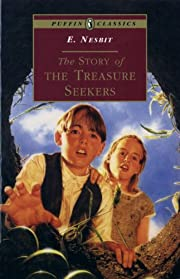 The Story of the Treasure Seekers: Complete…