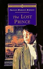 The lost prince de Frances Hodgson Burnett
