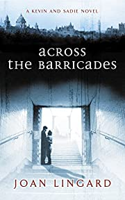Across the Barricades: A Kevin and Sadie…