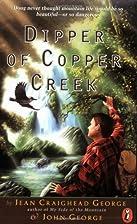Dipper of Copper Creek by Jean Craighead…