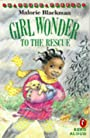 Girl wonder to the rescue - Malorie Blackman