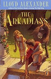 The Arkadians por Lloyd Alexander