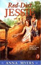 Red-Dirt Jessie by Anna Myers