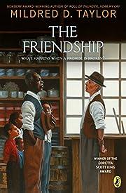 The friendship af Mildred D. Taylor